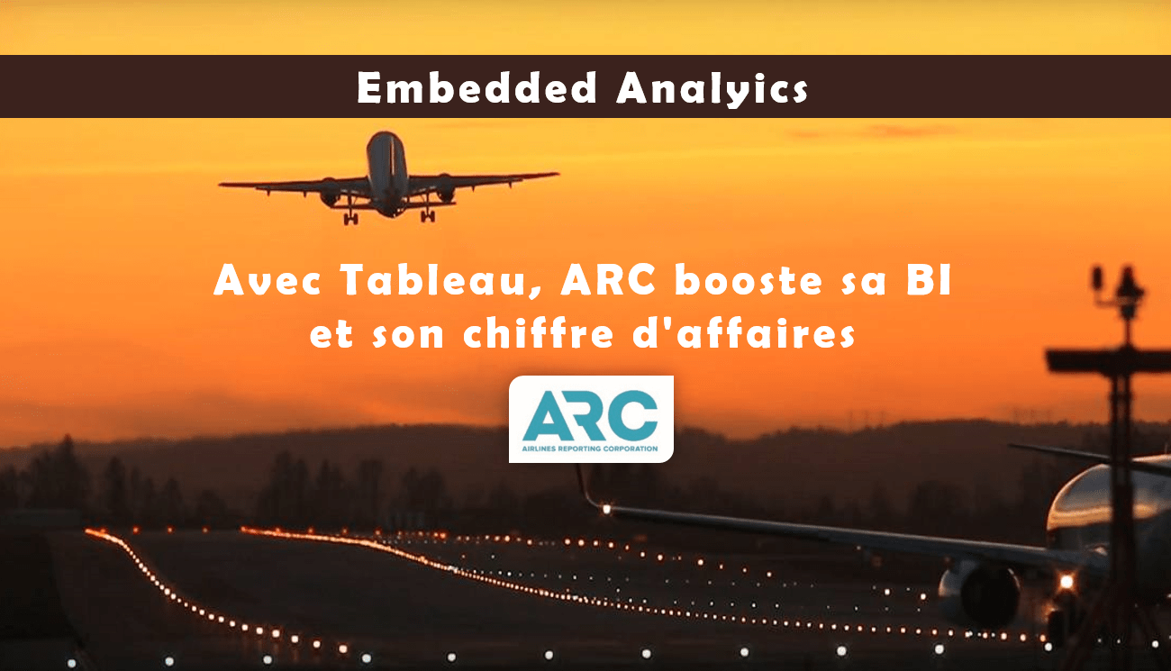 Cas client Embedded Analytics : ARC