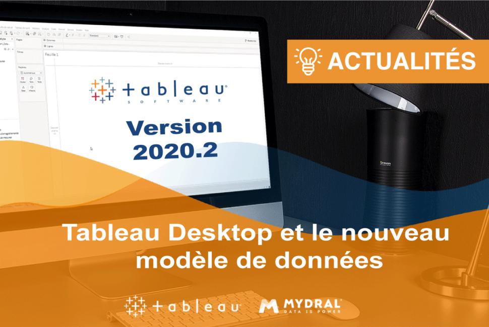 Tableau Version 2020 2 Un Nouveau Modele De Donnees